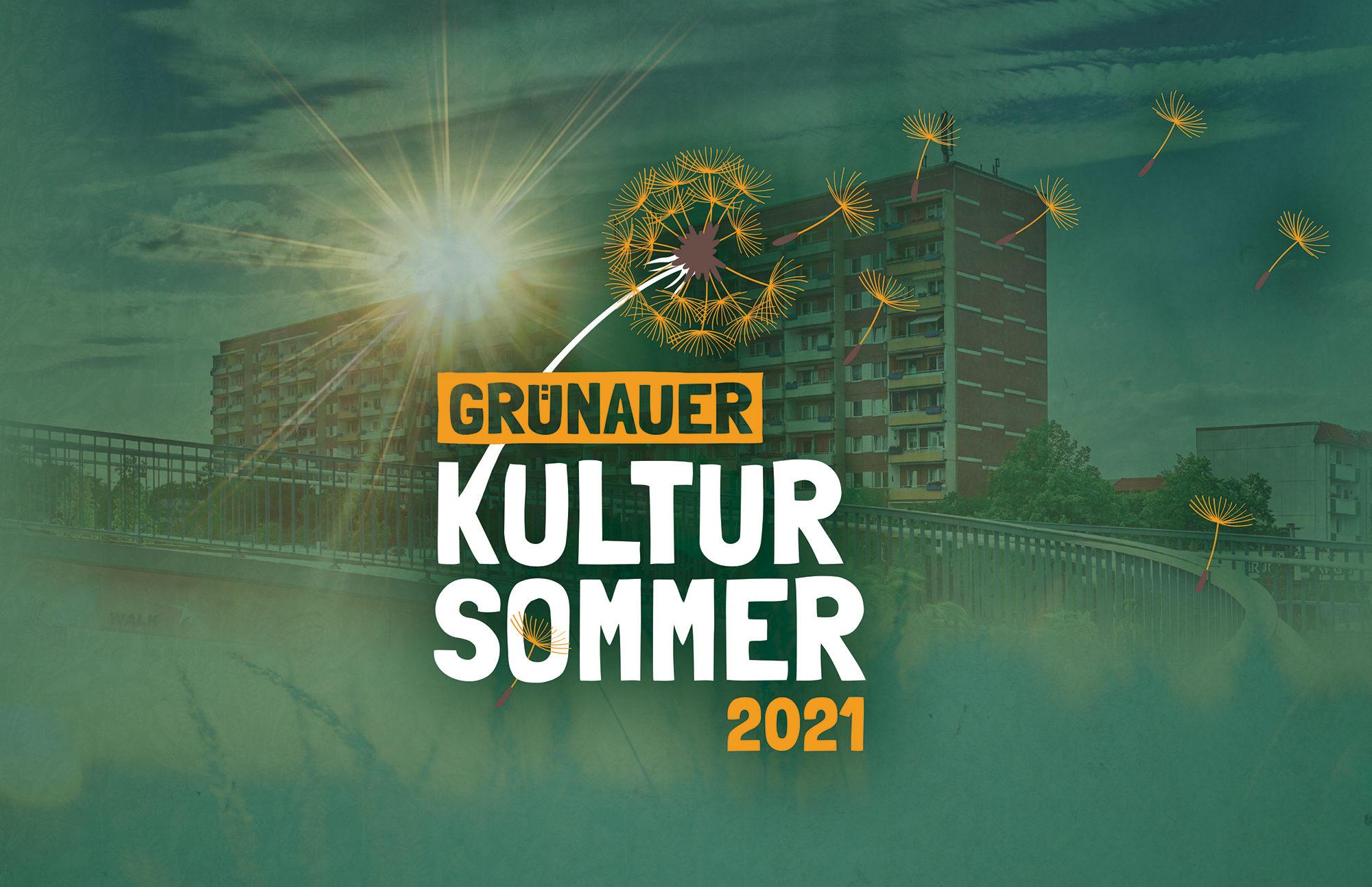 Grünauer Kultursommer 2021